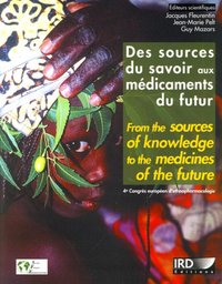 Des sources du savoir aux médicaments du futur - From the sources of knowledge to the medicines of the future
