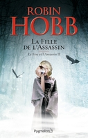 Le fou et l'assassin - Volume 2 - La fille de l'assassin