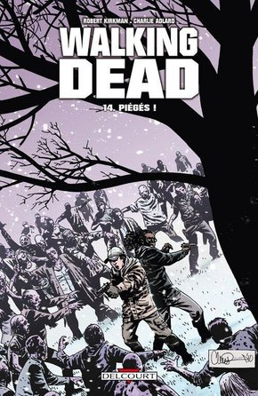 Walking Dead - Volume 14 - Piégés !