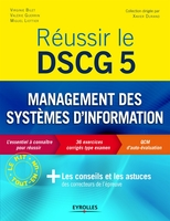 V.Bilet, V.Guerrin, M.Liottier - Réussir le DSCG 5 - Management des systèmes d'information