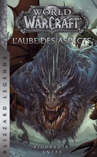 World of warcraft - l'aube des aspects (ned)