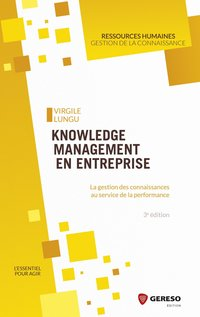 Knowledge management en entreprise (3e édition)