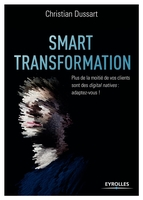 Dussart, Christian - Smart transformation