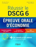 Benjamin Hocque, Lydia Kernevez - Réussir le DSCG 6 - Epreuve orale d'économie