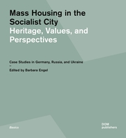 Mass housing and the socialist city