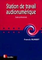 Francis Rumsey - Station de travail audionumérique