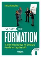 Patrick Maddalena - La bible de la formation