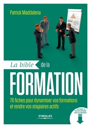 Patrick Maddalena- La bible de la formation