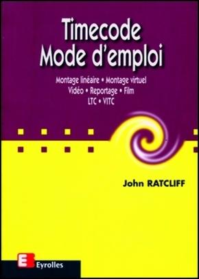 John Ratcliff- Timecode - mode d'emploi