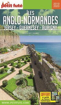 Îles anglo-normandes jersey - guernesey - aurigny 2019 petit fute + offre num