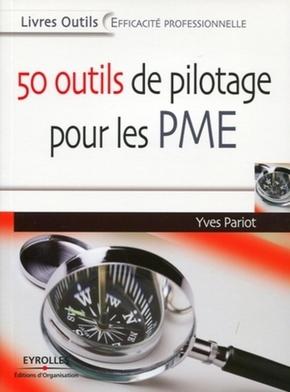 Yves Pariot- 50 outils de pilotage pour les pme