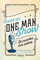 C.Berrou - Ecrire un one-man-show et monter sur scène