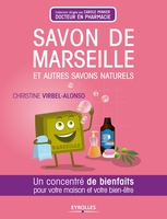 Christine Virbel Alonso - Savon de marseille et autres savons naturels