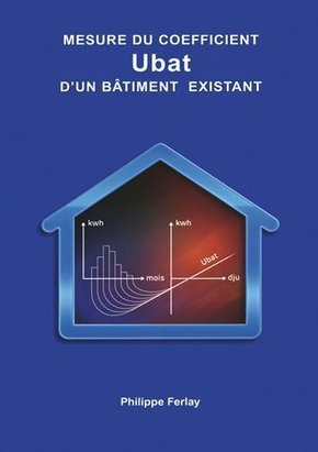 Mesure du coefficient Ubat d'un bâtiment existant