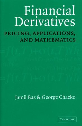 Financial derivates - Pricing, applications, and mathematics