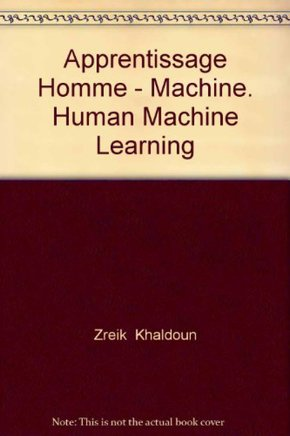Apprentissage homme-machine ; human-machine learning