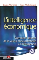 Bruno Martinet, Y.-M. Marti - L'intelligence économique