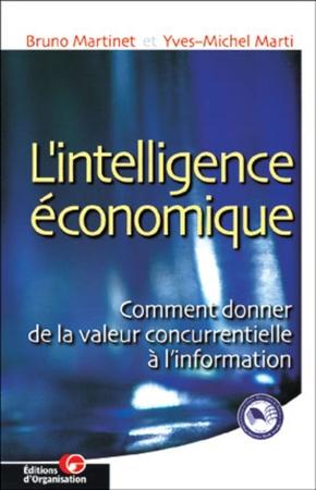 Bruno Martinet, Y.-M. Marti- L'intelligence économique