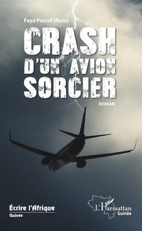 Crash d'un avion sorcier