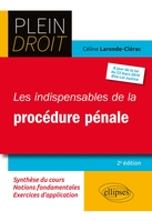 Les indispensables de la procedure penale - 2e edition