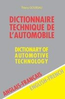 Dictionnaire technique de l'automobile - Dictionary of Automotive Technology