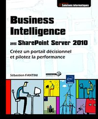 Business Intelligence avec Sharepoint Server 2010