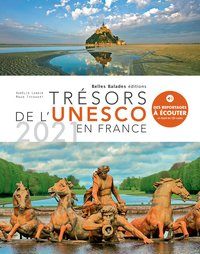 Trésors de l'unesco en france 2021