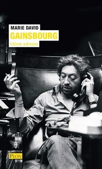Gainsbourg : intime adresse