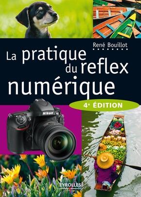 R.Bouillot- La pratique du reflex numérique