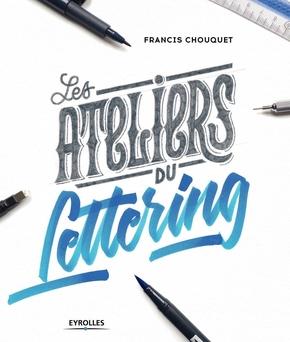 F.Chouquet- Les ateliers du lettering