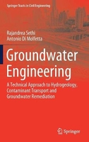 Groundwater engineering: a technical approach to hydrogeology, contaminant transport and groundwater