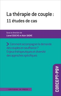 La therapie de couple : 11 etudes de cas