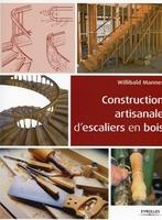 Willibald Mannes - Construction artisanale d'escaliers en bois