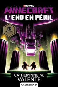 Minecraft officiel, t4 : l'end en péril