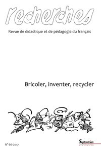 Bricoler, inventer, recycler