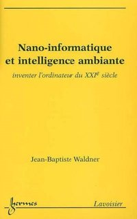 Nano-informatique et intelligence ambiante