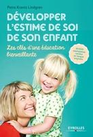 P.Krantz Lindgren - Développer l'estime de soi de son enfant