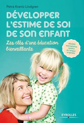 P.Krantz Lindgren- Développer l'estime de soi de son enfant