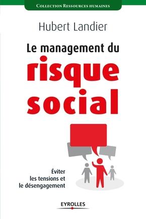 Hubert Landier- Le management du risque social