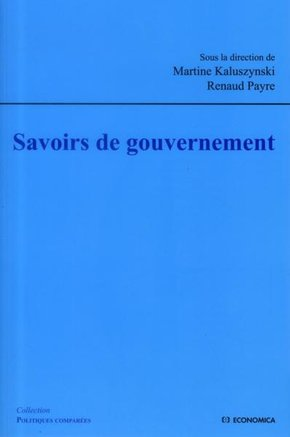 Savoirs de gouvernement : circulation(s), traduction(s), réception(s)