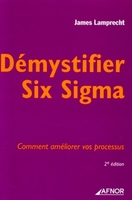Démystifier Six Sigma
