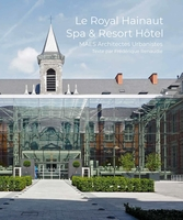 Le Royal Hainaut, Spa et Resort Hôtel
