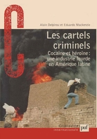 Les cartels criminels