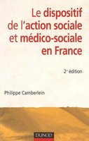 Le dispositif de l'action sociale et médico-sociale en France