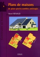 Henri Renaud - Plans de maisons de plain-pied et combles aménagés