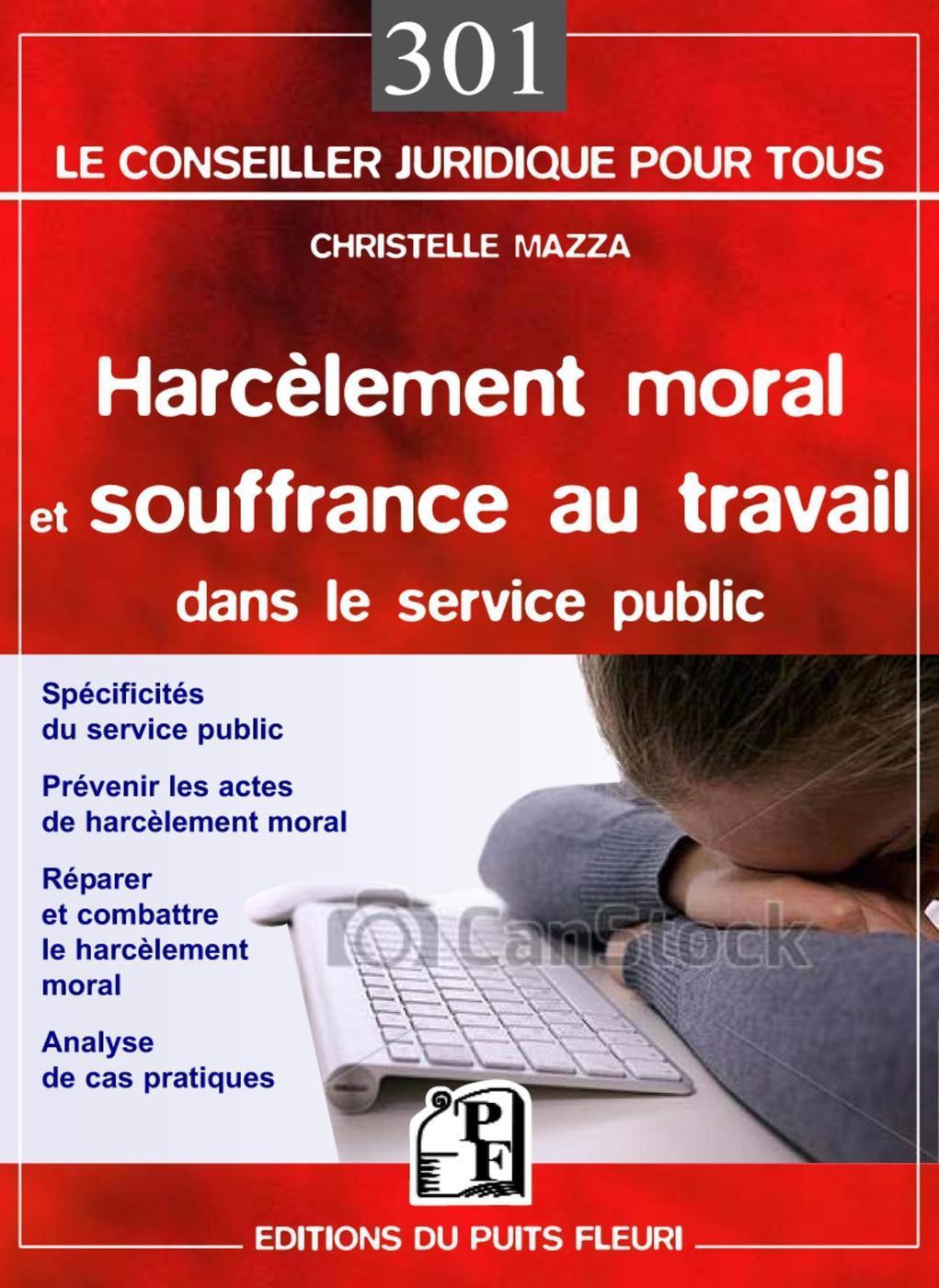 066e3d2a847 Harcèlement moral et souffrance au travail dans le service public -... -  Librairie Eyrolles