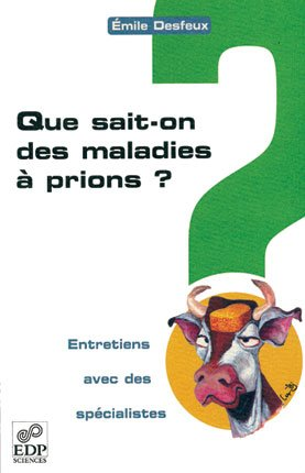 Que sait-on des maladies à prions ?