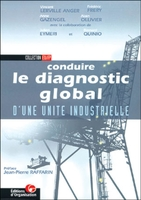 V.Lerville Anger, F.Fréry, A.Gazengel, B.Quinio, A.Ollivier, J.Eymeri - Conduire diagnostic global unite indus