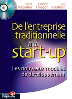 Herve Azoulay, Guy Poullain, Etienne Krieger - De l'entreprise traditionnelle à la start-up