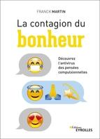 F.Martin - La contagion du bonheur